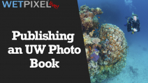 Wetpixel Live: Publishing an UW Photo Book Photo